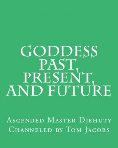 Goddess Past, Present, and Future cover