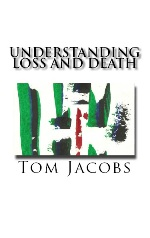 Understanding Loss and Death book
