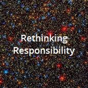 Rethinking Responsibility