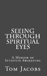 Seeing Through Spiritual Eyes book